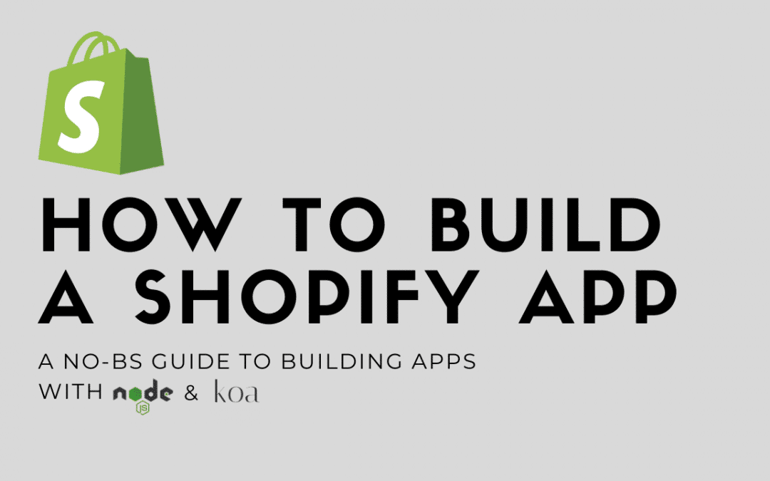 Article on Building Shopify Apps
